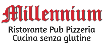 ..:: MILLENNIUM :: Ristorante Pizzeria Pub :: Cucina senza glutine ::..